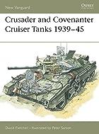 Crusader and Covenanter Cruiser Tanks…
