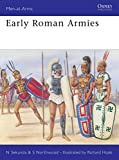 Sekunda, Nick: Early Roman Armies