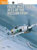 Weal, John: Focke-Wulf Fw 190 Aces of the Russian Front