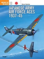 Japanese Army Air Force Aces, 1937-45 by…