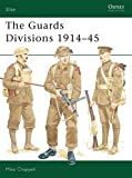 Chappell, Mike: The Guards Divisions 1914-45