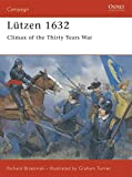 Brezinski, Richard: Lutzen 1632: Climax of the Thirty Years War