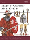 Nicolle, David: Knight of Outremer Ad 1187-1344