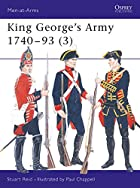 King George's Army 1740-93 (3) by Stuart…
