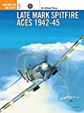 Price, Alfred: Late Marque Spitfire Aces 1942-45