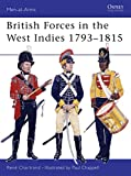 Chartrand, Rene: British Forces in the West Indies 1793-1815