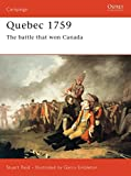 Reid, Stuart: Quebec 1759 : The Battle That Won Canada