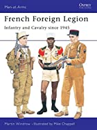 French Foreign Legion: Infantry and Cavalry…