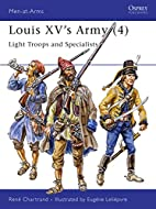 Louis XV's Army 4: Light Troops &…