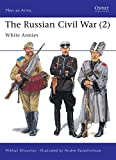 Khvostov, Mikhail: The Russian Civil War (2): White Armies