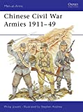 Andrew, Stephen: Chinese Civil War Armies 1911-49