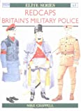 Chappell, Mike: Redcaps : Britain's Military Police
