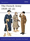 Sumner, Ian: The French Army 1939-45 (2)