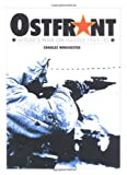 Wincheshter, Charles: Ostfront: Hitler&#39;s War on Russia 1941-45