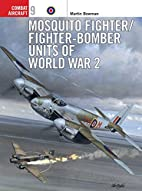 Mosquito Fighter/Fighter-Bomber Units of…