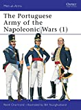 Chartrand, Rene: The Portuguese Army of the Napoleonic Wars, 1806-15