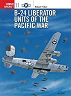 B-24 Liberator Units of the Pacific War…