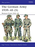 The German Army 1939-45 (5) : Western Front…