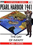 Smith, Carl: Pearl Harbor 1941: The Day of Infamy