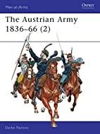 Austrian Army 1836-1866 2: Cavalry by Darko…