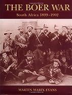 The Boer War: South Africa 1899-1902…