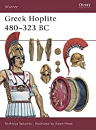Greek Hoplite 480-323 BC (Warrior) by…