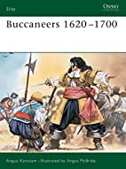 Buccaneers 1620-1700 (Elite) by Angus…