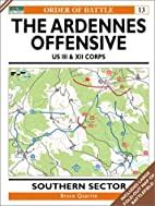 The Ardennes Offensive US III & XII Corps:…