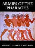 Healy, Mark: Armies of the Pharaohs