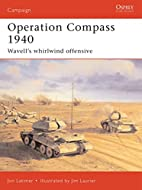 Operation Compass 1940: Wavell's whirlwind…