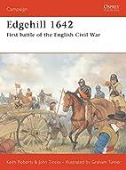 Edgehill 1642: First battle of the English…