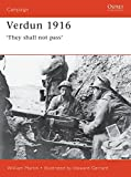 Martin, Lee: Verdun 1916: &#39;They Shall Not Pass&#39;