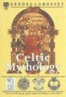 Geddes: Celtic Mythology