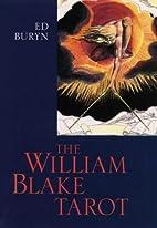Blake Tarot by Ed Buryn