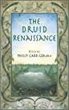 Carr-Gomm, Philip: The Druid Renaissance: The Voice of Druidry Today