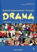 School improvement through drama : a…