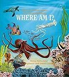 Ocean (Where Am I? Series) by Moira…