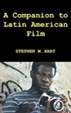 A Companion to Latin American Film…