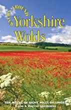 Walks Around Yorkshire Wolds by Colin…