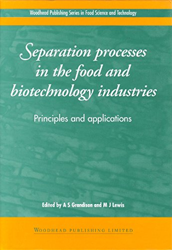separation-processes-in-the-food-and-biotechnology-industries-principles-and-applications-woodhead-publishing-series-in-food-science-technology-and-nutrition