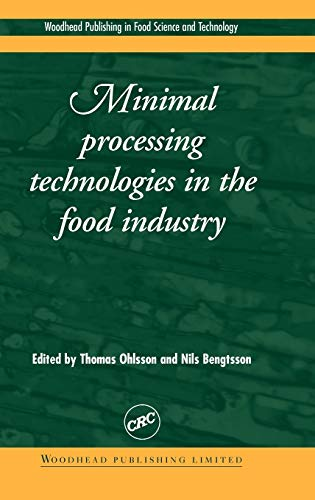 minimal-processing-technologies-in-the-food-industries-woodhead-publishing-series-in-food-science-technology-and-nutrition