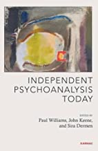 Independent Psychoanalysis Today…