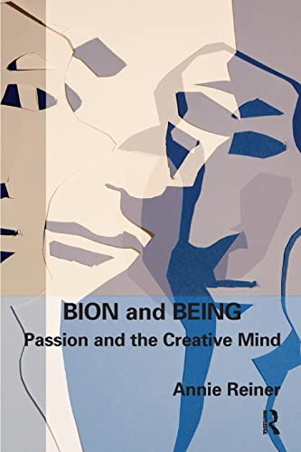bion-and-being-passion-and-the-creative-mind