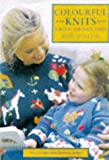 Mellor, Zoe: Colourful Knits for You and Your Child: Over 25 Innovative Knitwear Designs