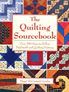 The Quilting Sourcebook: Over 200…