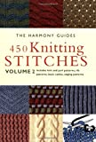 [???]: 450 Knitting Stitches: Includes Knit and Purl Patterns, Rib Patterns, Basic Cables, Edging Patterns