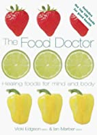 The Food Doctor: Healing Foods For Mind &…