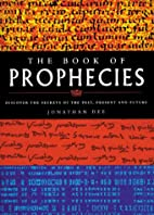 The Book of Prophecies: Discover the Secrets…