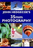 Hedgecoe, John: John Hedgecoe's Guide to 35Mm Photography