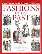 Fashions of the Past: A Historical Guide to…